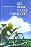 Die Reise nach Sundevit von Benno Pludra
