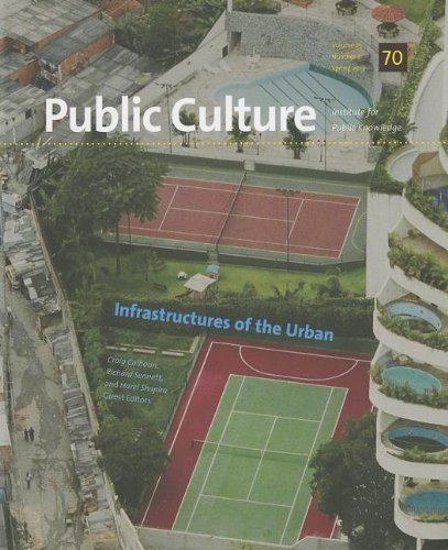 Infrastructures of the Urban (Public Culture (Durham, N.C.)) by Craig Calhoun (2013-09-25)