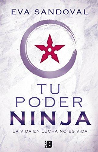 Tu poder ninja: La vida en lucha no es vida (SIN ASIGNAR)