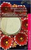 Bihari food & traditions: Chitragupt puja special (special occassion foods & traditions Book 1)