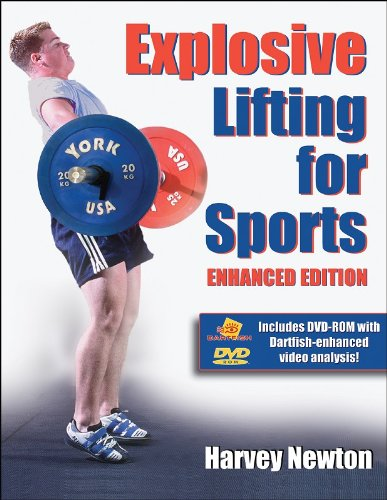 Explosive Lifting for Sports por Harvey S. Newton