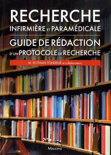 Recherche infirmière et paramédicale : Guide de rédaction d'un protocole