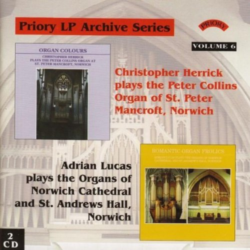 LP Archive Series - 6 Organ Music from St. Peter Mancroft, Norwich / Adrian Lucas / Norwich Carhedral & St. Andrew's Hall