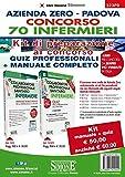 Concorso 70 Infermieri Azienda Zero Padova. Kit di preparazione. Manuale teorico-pratico-Quiz. Con espansione online. Con software di simulazione