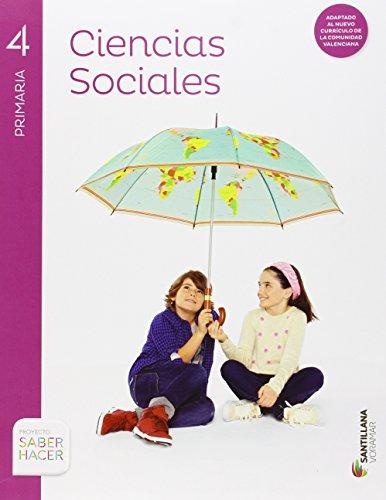 CIENCIAS SOCIALES 4 PRIMARIA SABER HACER - 9788490585702