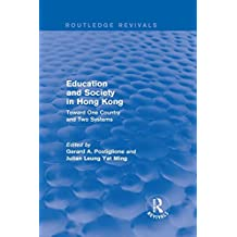 Education and Society in Hong Kong  Toward One Country and Two Systems   Toward One c02e61685fd