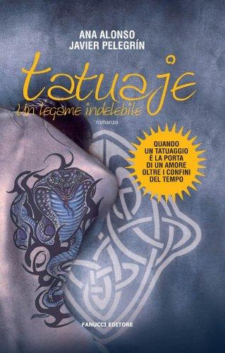 Tatuaje (Fanucci Narrativa) (Italian Edition) eBook: Alonso, Ana ...
