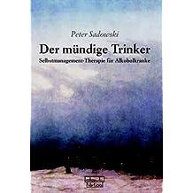 Die Liebe und der Suff ...: Schicksalsgemeinschaft Suchtfamilie (German Edition)
