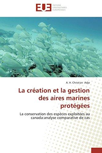 La création et la gestion des aires marines protégées par A. H. Christian Adje