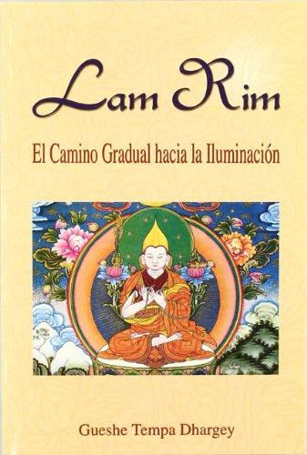 Lam Rim : el camino gradual a la iluminación
