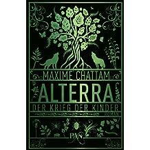 Alterra - Der Krieg der Kinder: Roman (Die Alterra Saga)