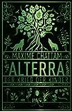 Alterra - Der Krieg der... von Maxime Chattam