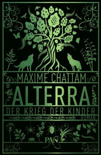 Buchseite und Rezensionen zu 'Alterra - Der Krieg der Kinder: Roman (PAN)' von Maxime Chattam