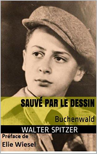 Sauvé par le dessin: Buchenwald