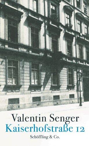 Buchseite und Rezensionen zu 'Kaiserhofstraße 12' von Valentin Senger