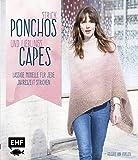 Strick-Ponchos und Lieblings-Capes: Lässige Modelle für jede Jahreszeit stricken