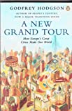 A New Grand Tour: How Europe's Great Cities Made Our World