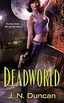 Deadworld by [Duncan, J.N.]