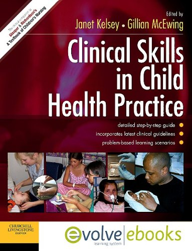Adv Pflege (Clinical Skills in Child Health Practice Text and Evolve eBooks Package)