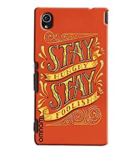 Omnam Stay Hungry Stay Foolish Printed Designer Back Cover Case For Sony Xperia M4