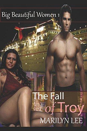 The Fall of Troy (Big Beautiful Women)