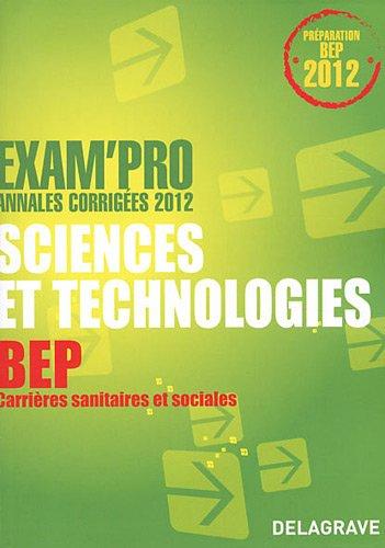 Sciences et technologies - Annales corrigées - BEP Carrières sanitaires et sociales - 2012