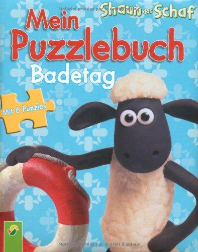 Preisvergleich Produktbild Shaun das Schaf: Mein Puzzlebuch Badetag: 6 Puzzles zu je 6 Teilen