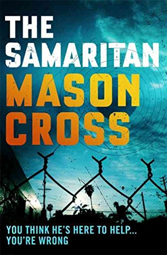 [The Samaritan] (By (author) Mason Cross) [published: July, 2015]