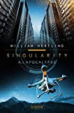 A.I. Apocalypse: SciFi-Thriller (Singularity, Band 2)