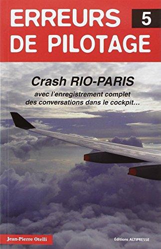 Erreurs de pilotage 5. Crash Rio-Paris