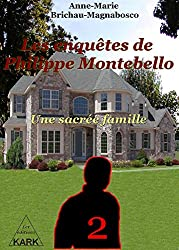 Les enquêtes de Philippe Montebello (T2): Une sacrée famille