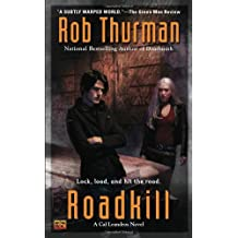 Roadkill (Cal Leandros) by Rob Thurman (2010-03-02)