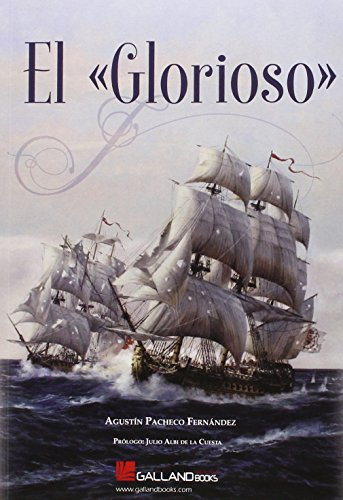 El Glorioso por Agustín Pacheco Fernández