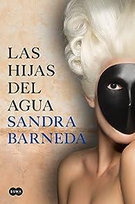 Las hijas del agua par Sandra Barneda