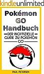 Pokémon GO Handbuch: Der inoffizielle...