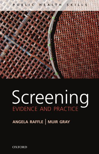 Screening: Evidence and Practice