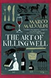 The Art of Killing Well by Marco Malvaldi (4-Jun-2015) Paperback