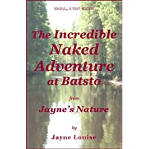 The Incredible Naked Adventure at Batsto (Jayne's Nature) (English Edition)