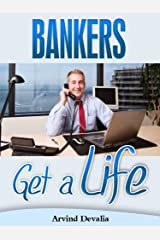 Bankers Get a Life Kindle Edition