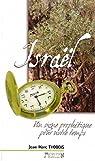 Israël - Un signe prophétique pour notre temps par Thobois