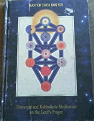 Universal & Kabbalistic Meditation on the Lord's Prayer