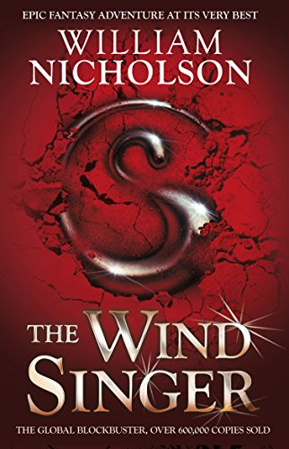The Wind Singer (The Wind on Fire Trilogy) por William Nicholson
