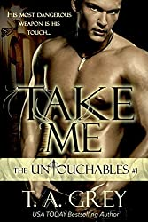 Take Me (The Untouchables #1) (dark paranormal erotic romance): The Untouchables, #1 (English Edition)