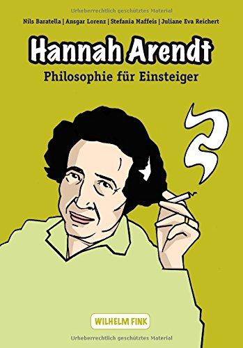 Hannah Arendt (Philosophie für Einsteiger)