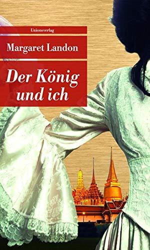 Der König und ich (Unionsverlag Taschenbücher)