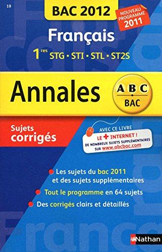 ANNALES BAC 2012 FRANCAIS 1ERE par SYLVIE PLANCHARD