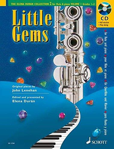 Preisvergleich Produktbild Little Gems: Vol. 1. Flöte und Klavier. Ausgabe mit CD. (The Elena Durán Collection 2)