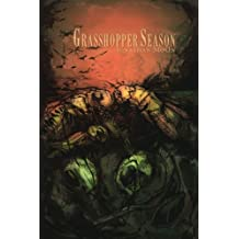 Grasshopper Season: Hoo-Doo County Horrors 3 by Jonathan Moon (2014-05-08)