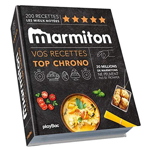 Top chrono ! Les recettes les plus rapides de Marmiton par Collectif