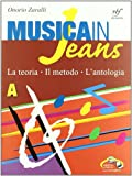 Musica in jeans. Mozart in jeans. Vol. A. Con CD Audio. Con DVD. Per la Scuola media